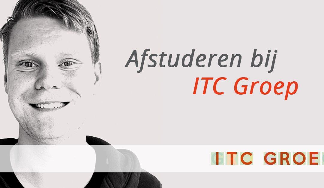 Blog Kasper Benneker: Afstuderen bij ITC Groep